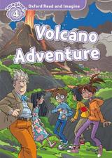 Oxford Read and Imagine 4 Volcano Adventure