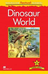 Macmillan Factual Readers Level 3+ Dinosaur World