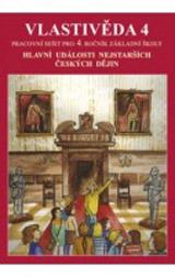 Vlastivìda 4 - Hlavní události nejstarších èeských dìjin (pracovní sešit) (4-47)
