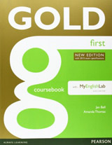Gold First (New Edition) Coursebook with Online Audio & MyEnglishLab