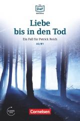 Lextra: DaF-Lektüre A2-B1 Liebe bis in den Tod mit online audio