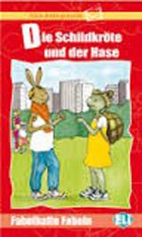 Fabelhafte Fabeln Die Schildkröte und der Hase + CD