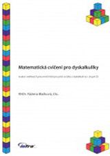 Matematická cvièení pro dyskalkuliky