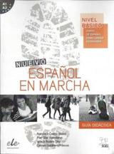 NUEVO ESPANOL EN MARCHA BASICO GUIA DIDÁCTICA  (A1+A2)