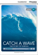 Cambridge Discovery Education Interactive Readers A1 Catch a Wave: The Story of Surfing