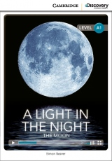 Cambridge Discovery Education Interactive Readers A1 A Light in the Night: The Moon