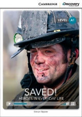 Cambridge Discovery Education Interactive Readers A1 Saved! Heroes in Everyday Life