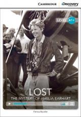 V roce 1937 se pilotka Amelie Earhart rozhodla oblet�t sv�t, ale nikdy se nevr�tila, kam se pod�la? Cambridge University Press ve spolupr�ci s Discovery Readers vytvo�ilo novou unik�tn� s�rii zjednodu�en� �etby v�nuj�c� se zaj�mav�m t�mat�m.