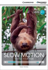 Cambridge Discovery Education Interactive Readers A1+ Slow Motion: Taking Your Time