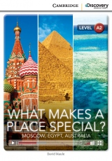 Cambridge Discovery Education Interactive Readers A2 What Makes a Place Special? Moscow, Egypt, Australia