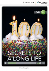 Cambridge Discovery Education Interactive Readers B1 Secrets to a Long Life