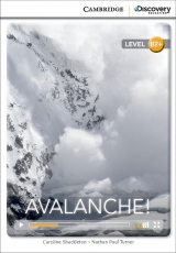 Cambridge Discovery Education Interactive Readers B2+ Avalanche!