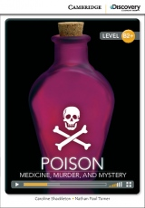 Cambridge Discovery Education Interactive Readers B2+ Poison: Medicine, Murder, and Mystery
