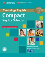 Compact Key (KET) for Schools Student�s Book without Answers with CD-ROM
