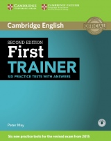 First Trainer (FCE) (2nd Edition) Six Practice Tests with Answers & Audio Download