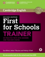 First for Schools Trainer (2nd Edition) Six Practice Tests with Answers, Teacher´s Notes & Audio