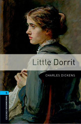 New Oxford Bookworms Library 5 Little Dorrit Audio CD Pack