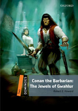 Dominoes 2 (New Edition) Conan the Barbarian: Jewels of Gawahlur MultiROM Pack