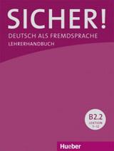 Sicher! B2/2 Lehrerhandbuch