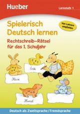 Spielerisch Deutsch lernen Rechtschreib-Rätsel fur das 1. Schuljahr