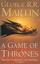 A Game of Thrones : Book 1 of A Song of Ice and Fire