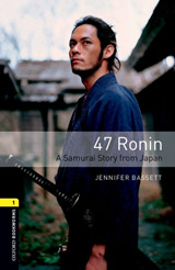 New Oxford Bookworms Library 1 47 Ronin