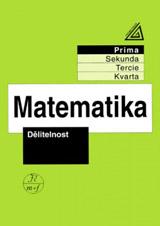 Matematika pro nižší roèníky víceletých gymnázií - Dìlitelnost
