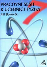 Pracovní sešit k uèebnici fyziky pro 7. roè. ZŠ