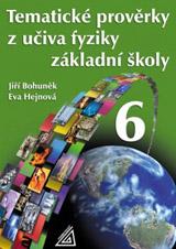 Tematické provìrky z uèiva fyziky pro 6. roèník ZŠ