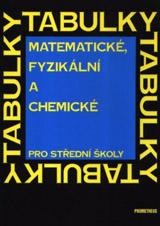 Matematické, fyzikální a chemické tabulky pro støední školy