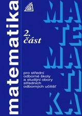 Matematika pro SOŠ a studijní obory SOU, 2. èást
