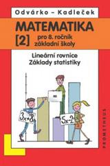Matematika pro 8.r.ZŠ,2.d.-Odvárko,Kadleèek/nová/