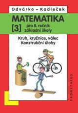 Matematika pro 8.r.ZŠ,3.d.-Odvárko,Kadleèek/nová/