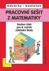 Pracovní sešit z matematiky - Soubor úloh pro 8.roèník základní školy