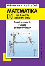 Matematika pro 9.r.ZŠ,1.d.-Odvárko,Kadleèek/nová/
