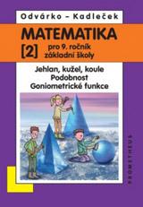 Matematika pro 9.r.ZŠ,2.d.-Odvárko,Kadleèek/nová/