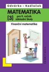 Matematika pro 9.r.ZŠ,3.d.-Odvárko,Kadleèek/nová/