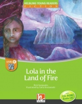 HELBLING Young Readers E Lola in the Land of Fire + CD/CD-ROM