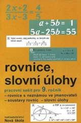 Algebra 9, Rovnice a slovní úlohy – pracovní sešit - Zdena Rosecká a kolektiv uèitelù (9-12)