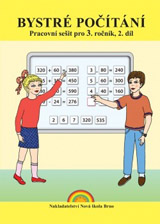 Bystré poèítání 2.díl – pracovní sešit k uèebnici Matematika 3 - Zdena Rosecká (3-08)