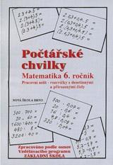 Poètáøské chvilky 6 (pøirozená a desetinná èísla) - pracovní sešit - Zdena Rosecká (6-11)