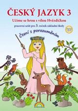 Èeský jazyk 3 – pracovní sešit, Ètení s porozumìním - Lenka Andrýsková, Marie Mittermayerová (33-60)