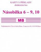 Sada kartièek M8 - násobila 6 - 9,10 - Mgr. Zdena Rosecká (3-15)