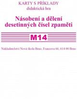 Sada kartièek M14 - násobení a dìlení desetinných èísel zpamìti - Mgr. Zdena Rosecká (3-21)