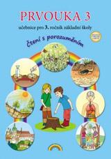 Prvouka 3 – uèebnice, Ètení s porozumìním - Lenka Andrýsková, Zita Janáèková (33-30)