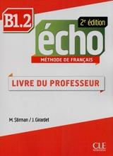 Echo B1.2 2e édition - Guide pédagogique