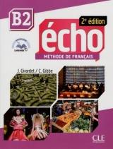 Écho B2 - 2e édition - Livre + CD audio + livre web