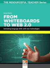 RESOURCEFUL TEACHEr SERIES From Whiteboards to Web 2.0