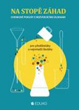 Na stopì záhad (Chemické pokusy s rozvíjejícími úlohami)