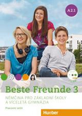 Beste Freunde 3 (A2/1) Arbeitsbuch mit CD-ROM Tschechisch